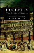 Eusebius: The Church History