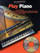 Step One: Play Piano