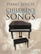 The Piano Bench of Childrens' Songs