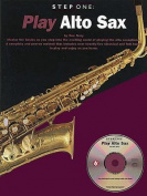 Play Alto Sax [With CD]