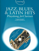 Jazz, Blues & Latin Hits Playalong for Clarinet