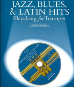 Jazz, Blues, & Latin Hits Playalong for Trumpet