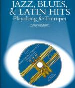 Jazz, Blues, & Latin Hits Playalong for Trumpet