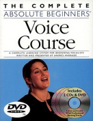 The Complete Absolute Beginners Voice Course