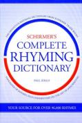 Schirmer's Complete Rhyming Dictionary