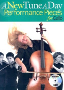 A New Tune a Day Performace Pieces for Cello [With CD]