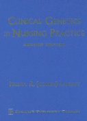 Clinical Genetics in Nursing Practice