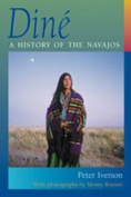 Dine: A History of the Navajos