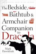 "The Bedside, Bathtub and Armchair Companion to ""Dracula"""