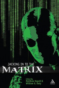 """Jacking in to """"The Matrix"""""""