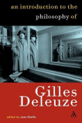 An Introduction to the Philosophical Work of Gilles Deleuze