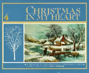 Christmas in My Heart: Vol 4