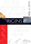 Origins Linking Science and Scripture