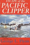 The Escape of the Pacific Clipper