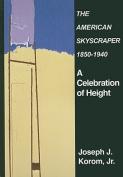 American Skyscraper 1850-1940