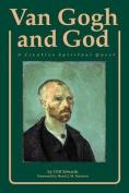 Van Gogh and God