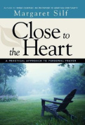Close to the Heart