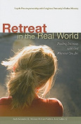 Retreat in the Real World
