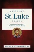 Meeting St. Luke Today
