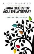 Para Que Estoy Aqui En La Tierra? [Spanish]