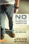 No Se Admiten Personas Perfectas [Spanish]