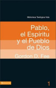 Pablo, el Espiritu y el Pueblo de Dios  [Spanish]
