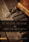 Cual Es El Mensaje del Libro de Mormon? [Spanish]