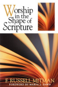 Worship in the Shape of Scripture