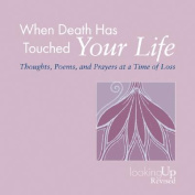 When Death Has Touched Your Life