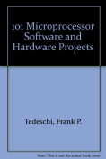 101 Microprocessor Software and Hardware Projects