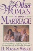 Other Woman in Your Marriage