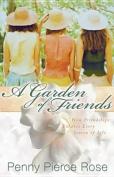 A Garden of Friends