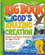 Big Book of God's Amazing Creation