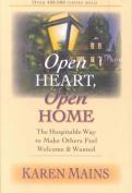 Open Heart, Open Home