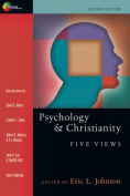 Psychology & Christianity  : Five Views