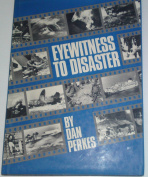 Eyewitness to Disaster