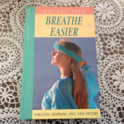 Breathe Easier (A Quarto book)