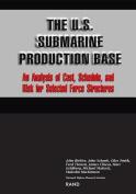 The U.S. Submarine Production Base