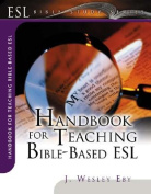 Handbook for Teaching Bible-Based ESL