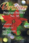 Christmas Program Builder No. 58