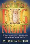 Bethlehem's Big Night