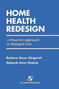 RE-Engineering Home Health Care