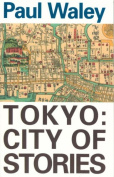 Tokyo: City of Stories