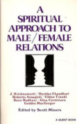 A Spiritual Approach to Male/Female Relations