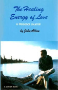 The Healing Energy of Love
