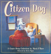 Citizen Dog: First Collection