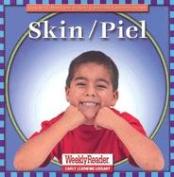 Skin/Piel