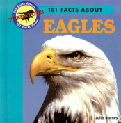 101 Facts About Eagles