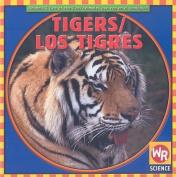 Tigers/Los Tigres [Spanish]