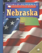 Nebraska (World Almanac Library of the States